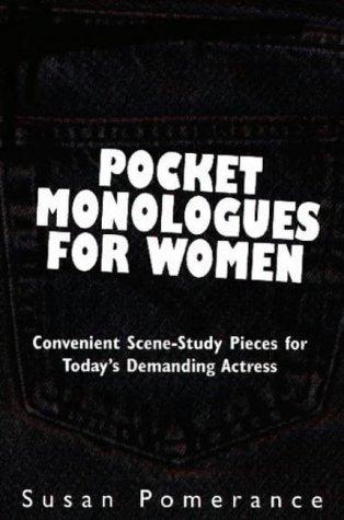 Pocket monologues for women by Susan Pomerance